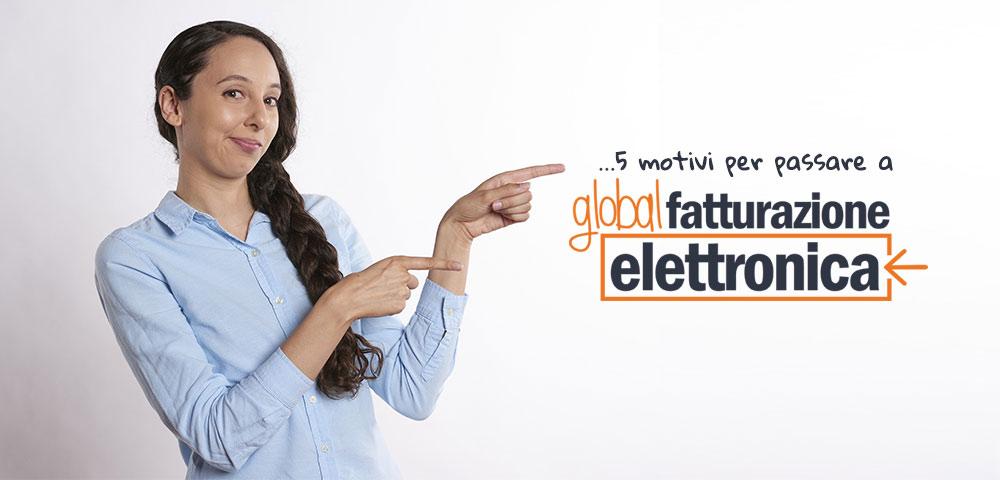 Global Magazine | 5 motivi per passare a Fattura elettronica